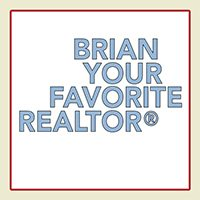 Brian Your Favorite Realtor®
